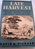 Late Harvest, David R. - Editor Pichaske, 155778471X