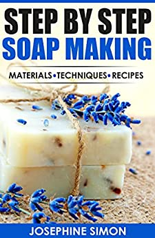 Step Soap Making Material Techniques ebook