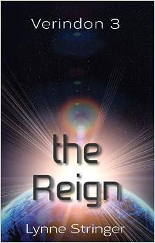 The Reign (Verindon) by Lynne Stringer (2014-05-01)
