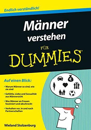 Männer verstehen für Dummies Taschenbuch – 11. November 2015 Wieland Stolzenburg 352771135X Partnerschaft Beziehungen