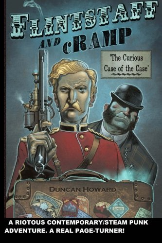 Flintstaff and Cramp: The Curious Case of the Case (Volume 1)