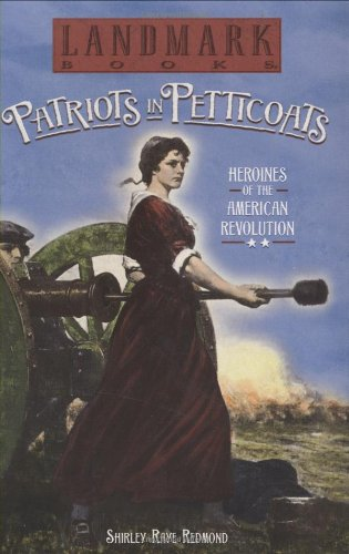 Patriots in Petticoats: Heroines of the American Revolution (Landmark Books) by Random House Kids (Image #1)