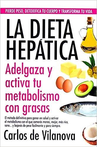 La dieta hepática (Salud): Amazon.es: de Vilanova, Carlos: Libros
