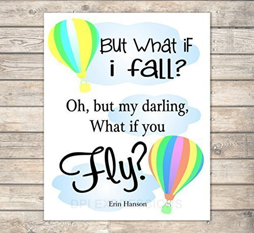 Amazoncom What If I Fall What If You Fly Erin Hanson Quote Art