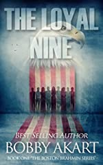 The Loyal Nine: A Post-Apocalyptic Fiction Series (The Boston Brahmin Book 1)