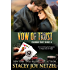 Vow of Trust (Colorado Trust Series Book 6)
