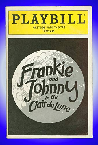 Frankie and Johnny in the Clair de Lune, Broadway playbill + Kathy Bates, Tony Campisi, Dominic Cuskern (Frankie & Johnny In The Clair De Lune)