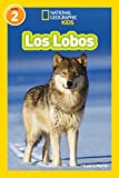 National Geographic Readers: Los Lobos (Wolves) (Spanish Edition)