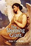 The Sleeping Giant, Elder Carl Roller, 1425775918