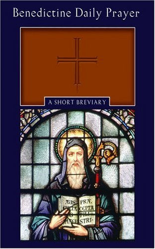 Benedictine Daily Prayer: A Short Breviary ebook