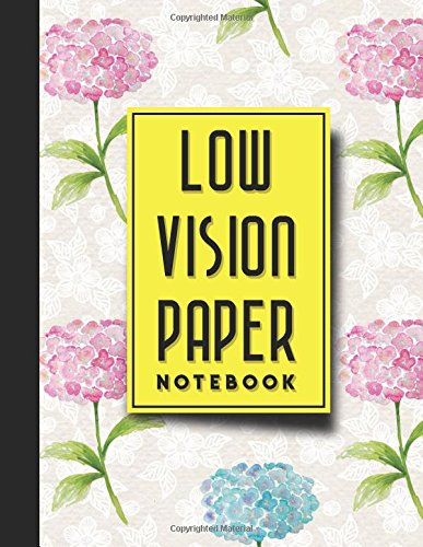 Low Vision Paper Notebook: vision handwriting paper, Low Vision Writing Aids, Hydrangea Flower Cover, 8.5