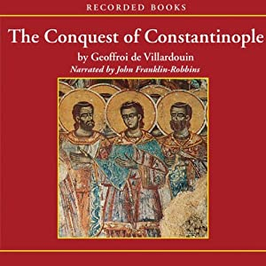 The Conquest of Constantinople Audiobook