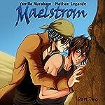 Maelstrom 2: Yaoi | Yamila Abraham