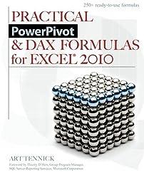 Practical PowerPivot & DAX Formulas for Excel 2010 by Art Tennick (2010-09-06)