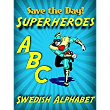 Superheroes ABC Swedish Alphabet
