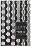 Modern Classics Tender Is the Night (Penguin F Scott Fitzgerald Hardback Collection)