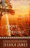 Above and Beyond: A Novel of the Civil War: Christian Historical Fiction (Military Heroes Through History Book 2)