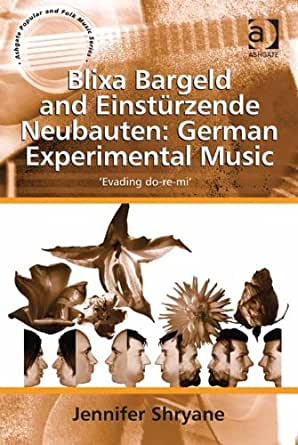 Blixa Bargeld and Einstürzende Neubauten: German