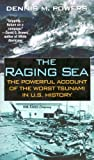 The Raging Sea, Dennis Powers, 0786017511