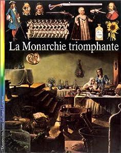 """Afficher """"Monarchie triomphante (La)"""""""