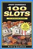 Avery Cardoza's 100 Slots, Avery Cardoza, 1580420796