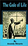 The Code of Life, Anatoly Shvarts, 089875643X
