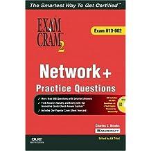 Network+ Certification Practice Questions Exam Cram 2 (Exam N10-002)