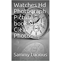 Watches Hd Photograph Picture book Super Clear Photos