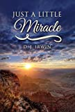 Just a Little Miracle, D. Irwin, 1490537252