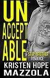 Unacceptable: A Step-Brother Romance: An Unacceptables MC Romance