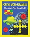 Positive Word Scrambles, Chris McMullen and Carolyn Kivett, 1467951986
