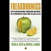 Freakonomics: een tegendraadse economm ontdekt de verborgen kant van bijna alles