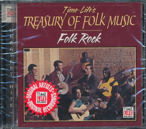 Time-Life's Treasury of Folk Music: Folk Rock - Greatest Hits