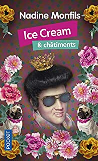 Ice cream & châtiments