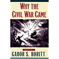 Image for Why the Civil War Came (Gettysburg Civil War Institute Books)