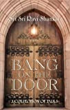 Bang on the Door, Sri Sri Ravi Shankar, 1885289316