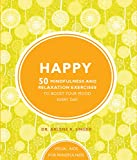 Happy: 50 mindfulness exercises to boost your mood every day
