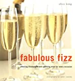 Fabulous Fizz, Alice King, 1845972899