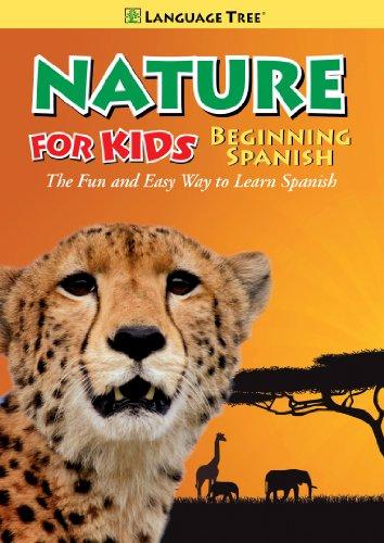 Nature for Kids: Learn Spanish / Beginning - Spanish For Language Tree Kids