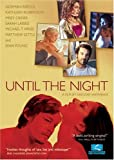 Until the Night [Import USA Zone 1]