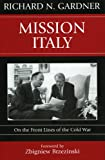Mission Italy, Richard N. Gardner, 0742539989