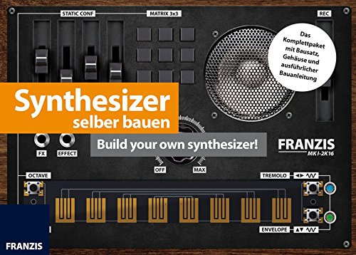 Synthesizer selber bauen: Build your own synthesizer! Zubehör – 30. Mai 2016 Martin Dr. Müller Franzis Verlag 3645653414 978-3-645-65341-1