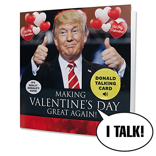 Talking Trump Valentines Card - Surprise Someone With A Personal Valentine Day Greeting From The President Of The...