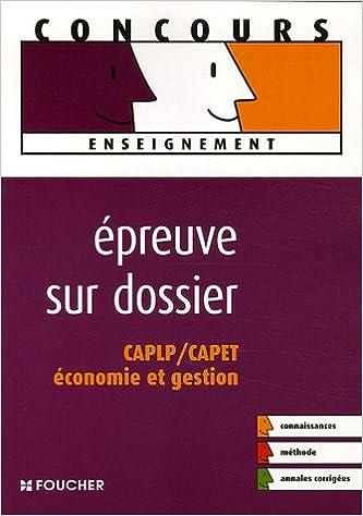 Téléchargement Epreuve sur dossier CAPLP/CAPET Economie et gestion pdf ebook