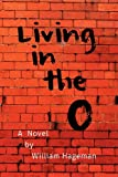 Living in the O, William Hageman, 1477573178