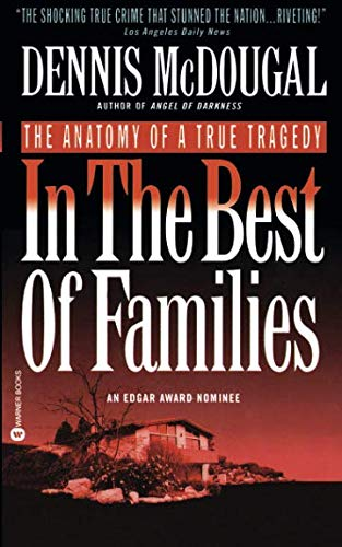 In the Best of Families: The Anatomy of    book by Dennis McDougal