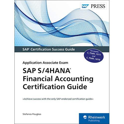 Read Online SAP S/4HANA Financial Accounting Certification Guide: Application Associate Exam (SAP PRESS) pdf