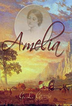 Amelia by [Gracie, G.L.]