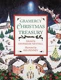 Gramercy Christmas Treasury, Stephanie Nettell, 0517227096