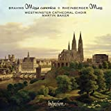 Brahms: Missa canonica, Motets; Rheinberger: Mass